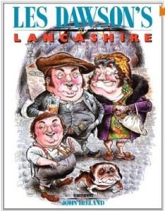 Front cover of Les Dawson's Lancashire by Les Dawson