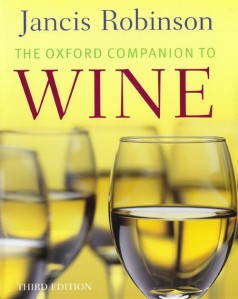 The Oxford Companion to Wine edited by Janice Robinson