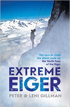 Extreme Eiger by Peter and Leni Gillman