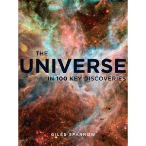the-universe-in-100-key-discoveries-by-giles-sparrow